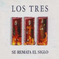 Coleccionista SONY Vinyl Se Remata el Siglo / LOS TRES - Envío Gratuito